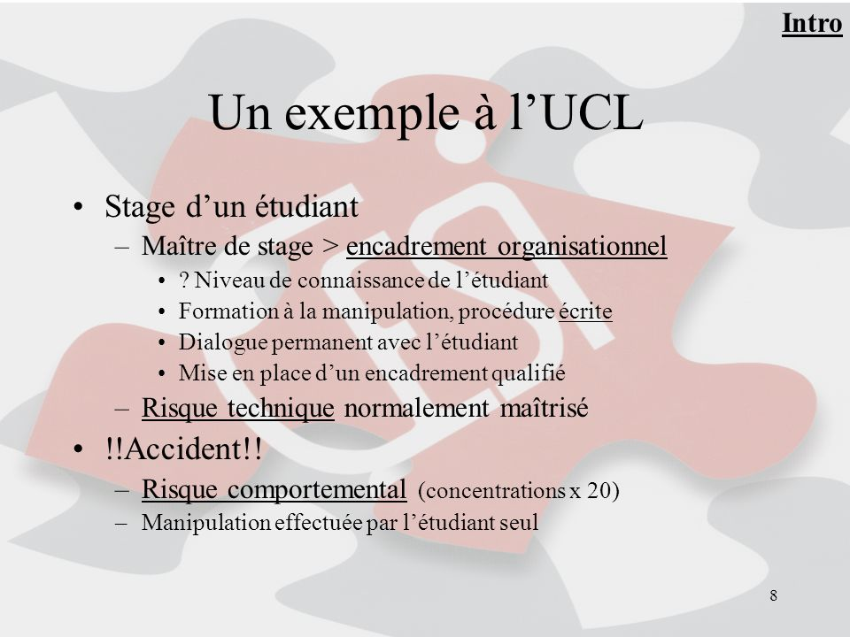 Un exemple à l'UCL Stage d'un étudiant !!Accident!! Intro