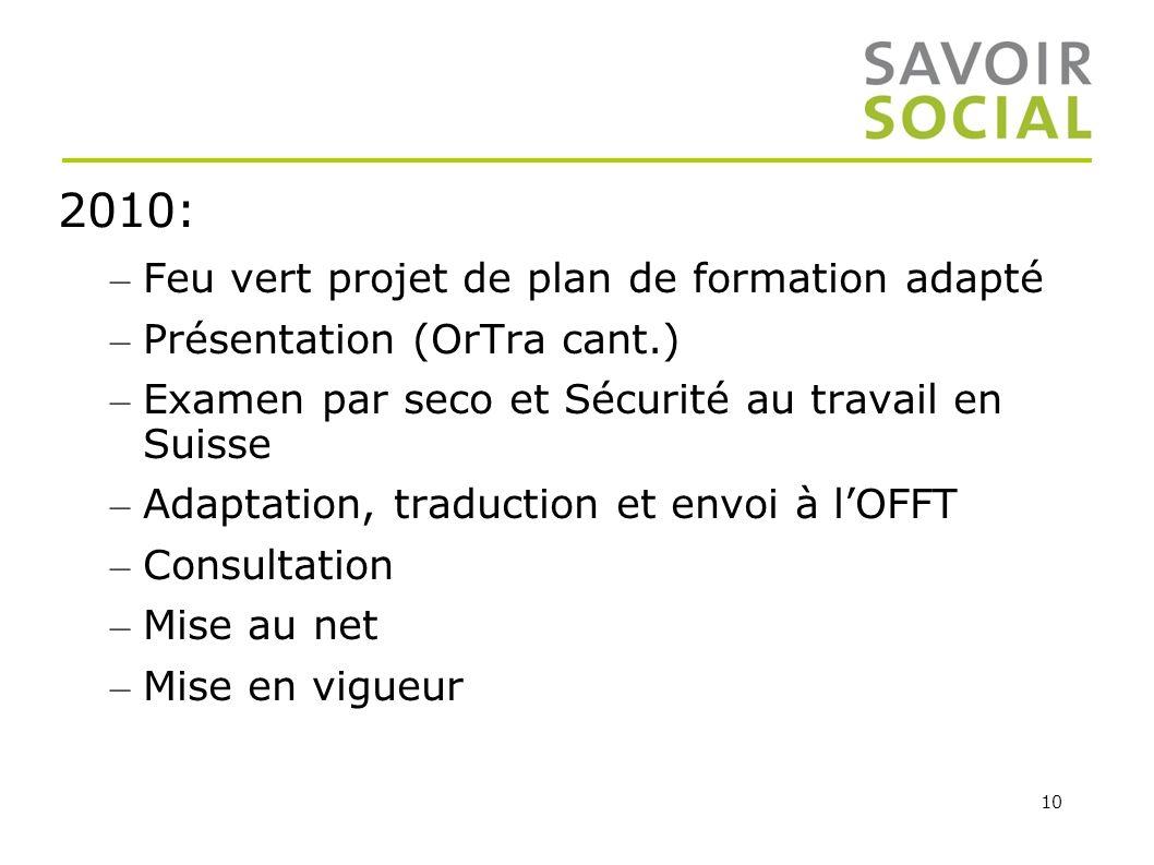 2010: Feu vert projet de plan de formation adapté