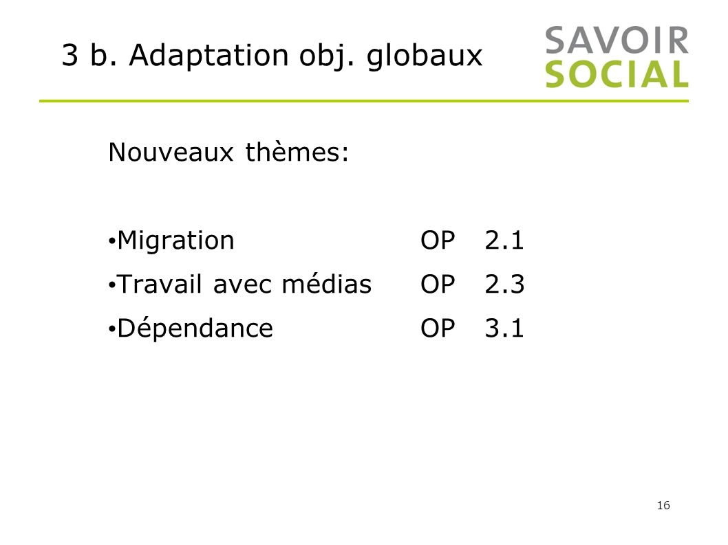 3 b. Adaptation obj. globaux