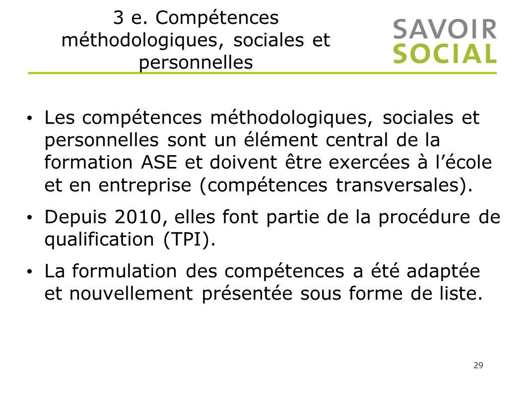 3 e. Compétences méthodologiques, sociales et personnelles