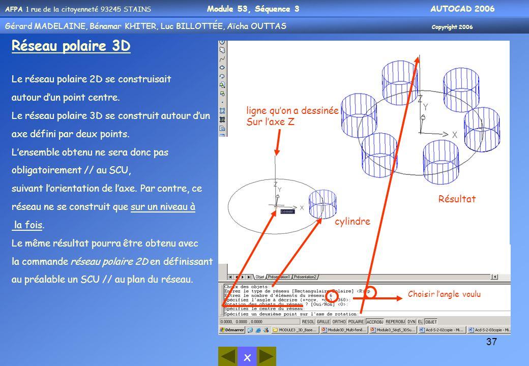 Réseau polaire 3D Le réseau polaire 2D se construisait