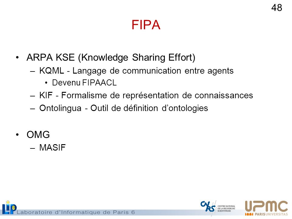 FIPA ARPA KSE (Knowledge Sharing Effort) OMG
