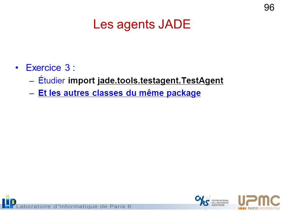 Les agents JADE Exercice 3 :