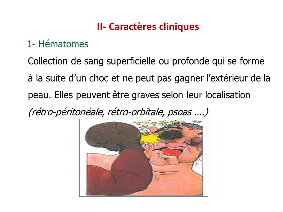 II- Caractères cliniques