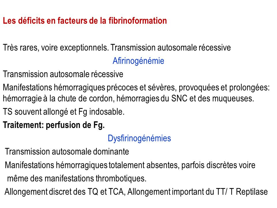 Les déficits en facteurs de la fibrinoformation