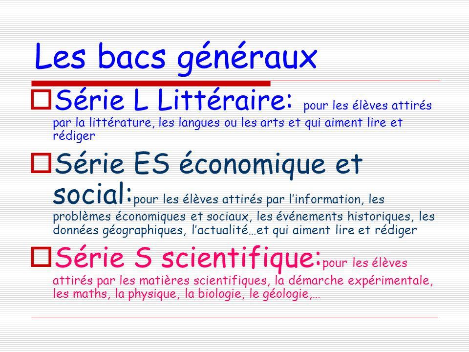 Les bacs généraux Série L Littéraire: pour les élèves attirés par la littérature, les langues ou les arts et qui aiment lire et rédiger.