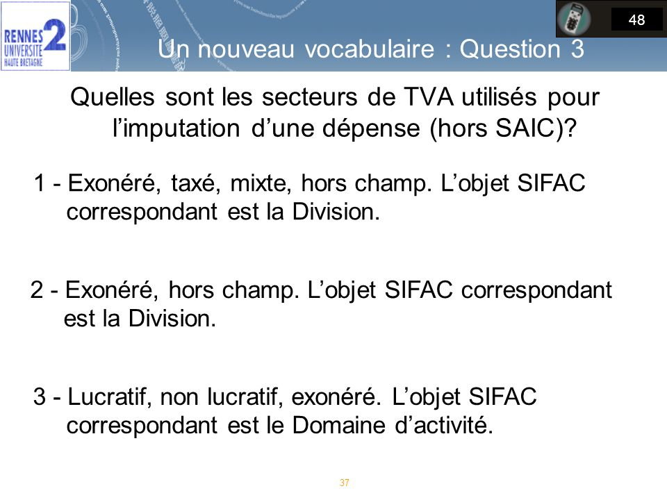 Un nouveau vocabulaire : Question 3