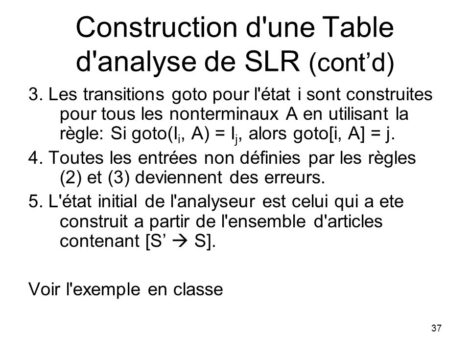 Construction d une Table d analyse de SLR (cont'd)