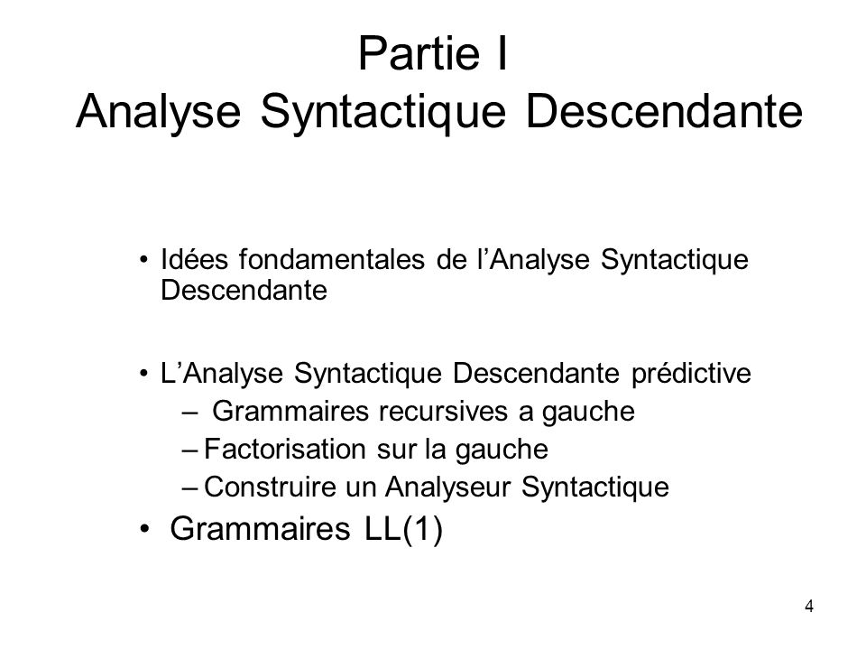 Partie I Analyse Syntactique Descendante