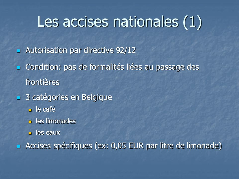 Les accises nationales (1)