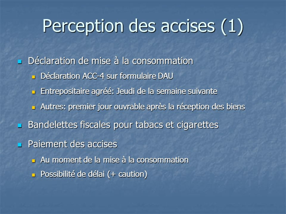 Perception des accises (1)
