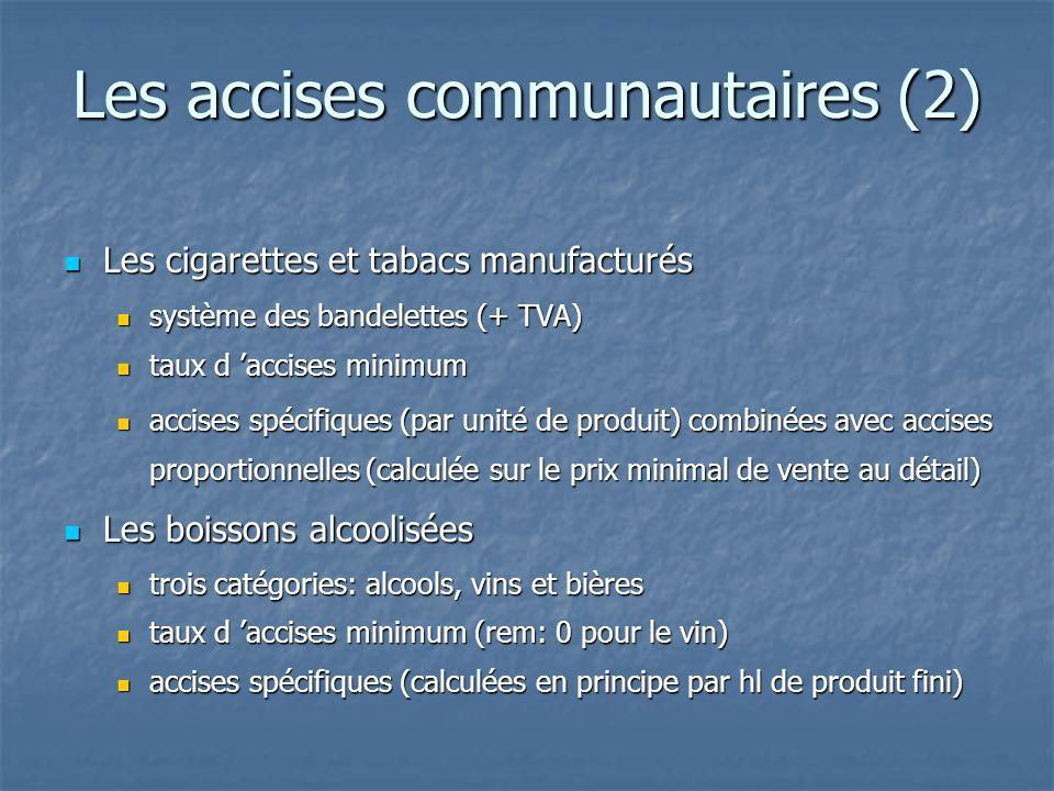 Les accises communautaires (2)