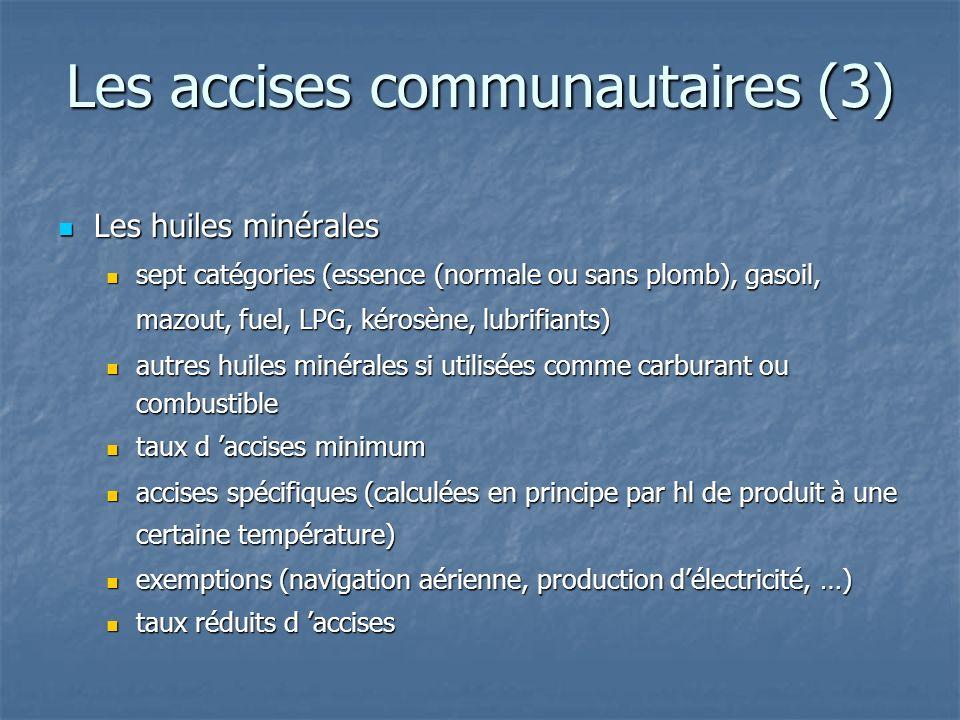 Les accises communautaires (3)