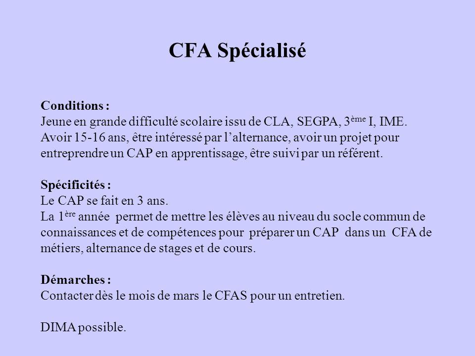 CFA Spécialisé Conditions :
