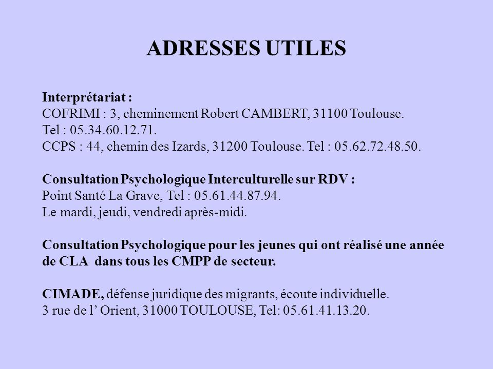 ADRESSES UTILES Interprétariat :