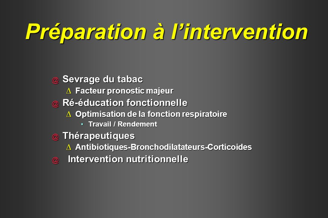 Préparation à l'intervention