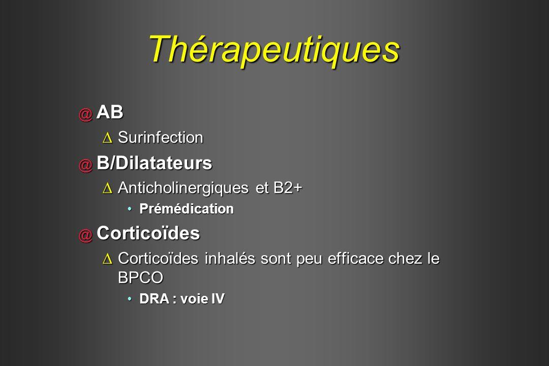 Thérapeutiques AB B/Dilatateurs Corticoïdes Surinfection