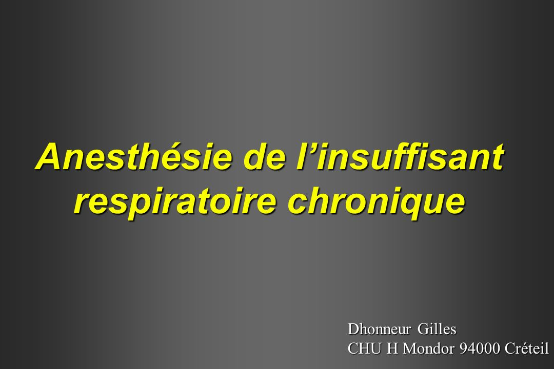 Anesthésie de l'insuffisant respiratoire chronique