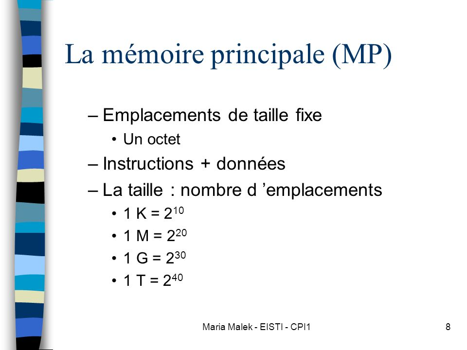 La mémoire principale (MP)
