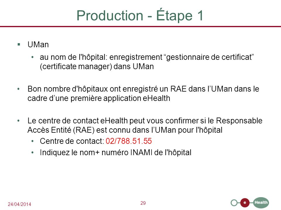 Production - Étape 1 UMan
