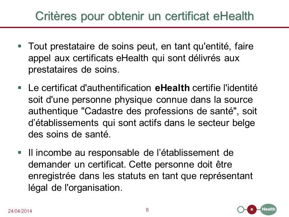 Critères pour obtenir un certificat eHealth