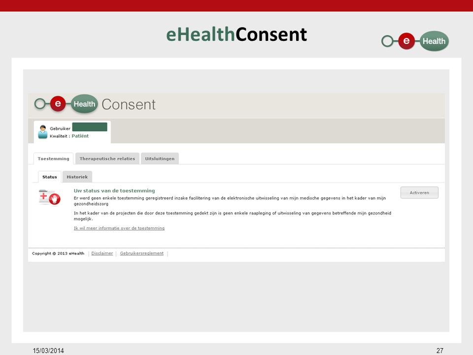 eHealthConsent 15/03/2014 27