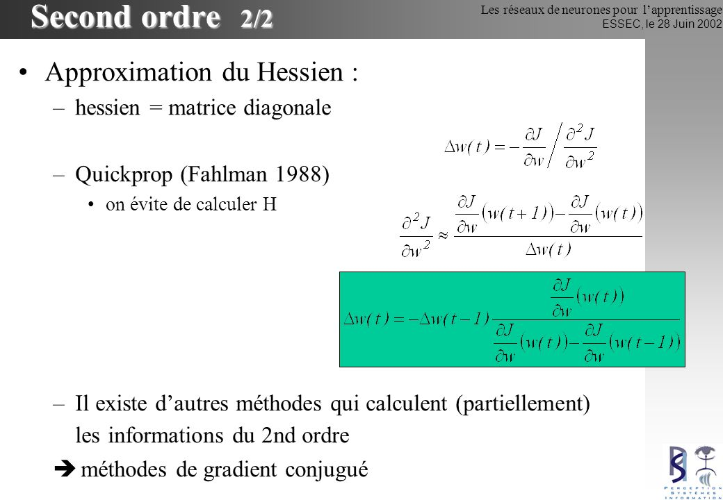 Second ordre 2/2 Approximation du Hessien :
