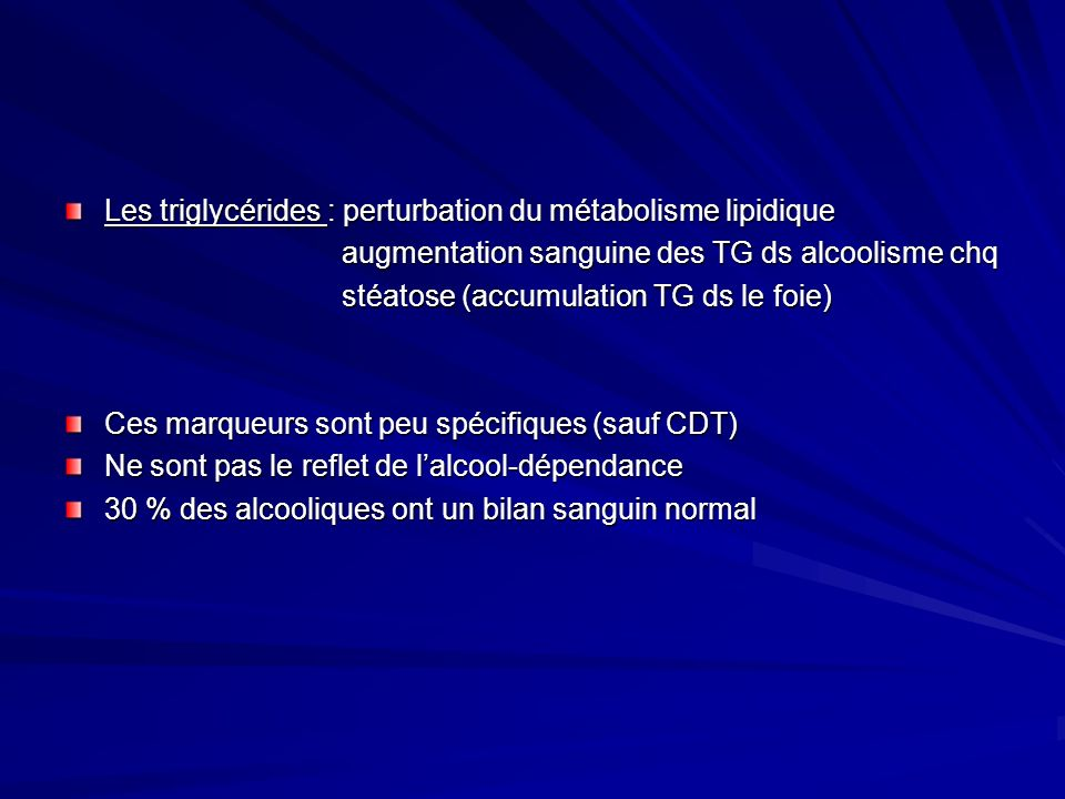 Les triglycérides : perturbation du métabolisme lipidique