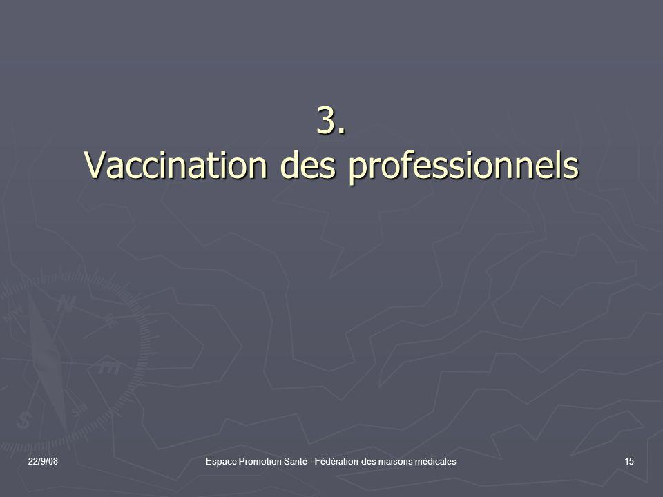 3. Vaccination des professionnels