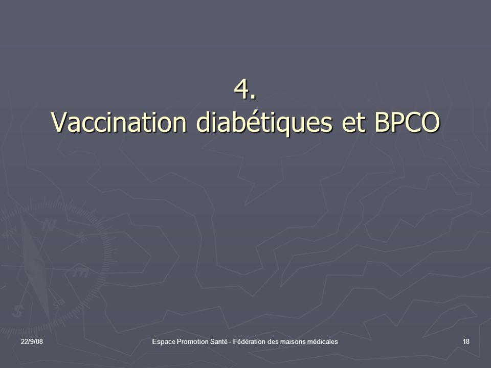 4. Vaccination diabétiques et BPCO
