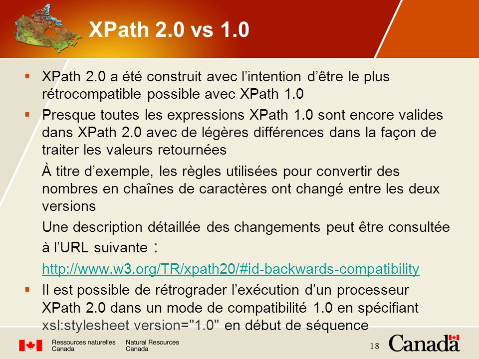 XPath 2.0 vs 1.0 XPath 2.0 a été construit avec l'intention d'être le plus rétrocompatible possible avec XPath 1.0.