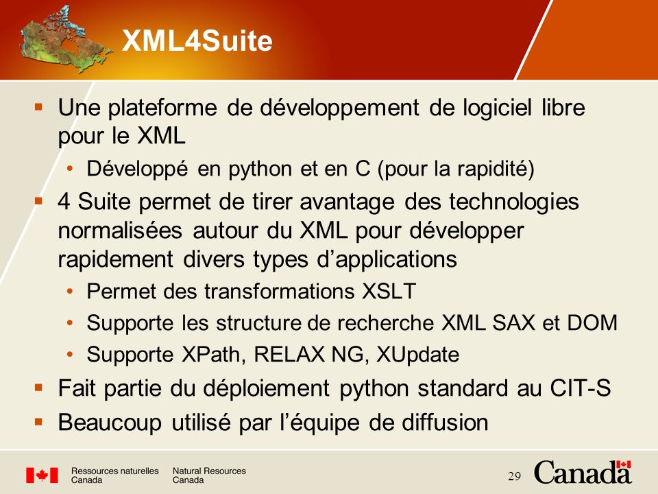 XML4Suite Une plateforme de développement de logiciel libre pour le XML. Développé en python et en C (pour la rapidité)
