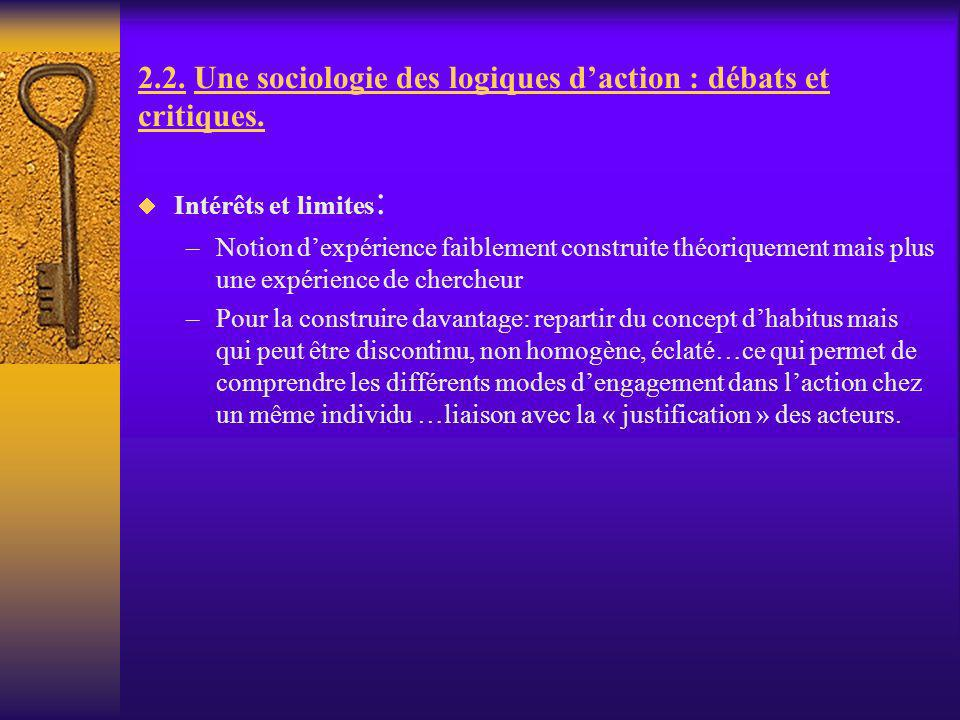 2.2. Une sociologie des logiques d'action : débats et critiques.