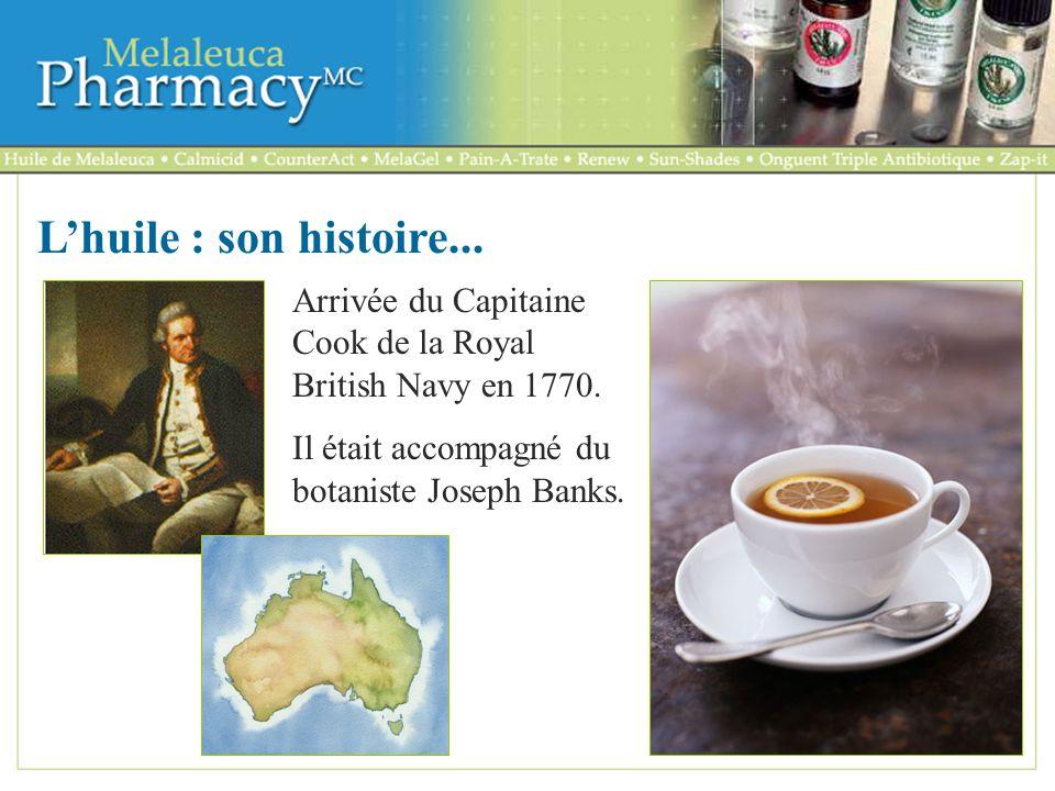 L'huile : son histoire... Arrivée du Capitaine Cook de la Royal British Navy en 1770.