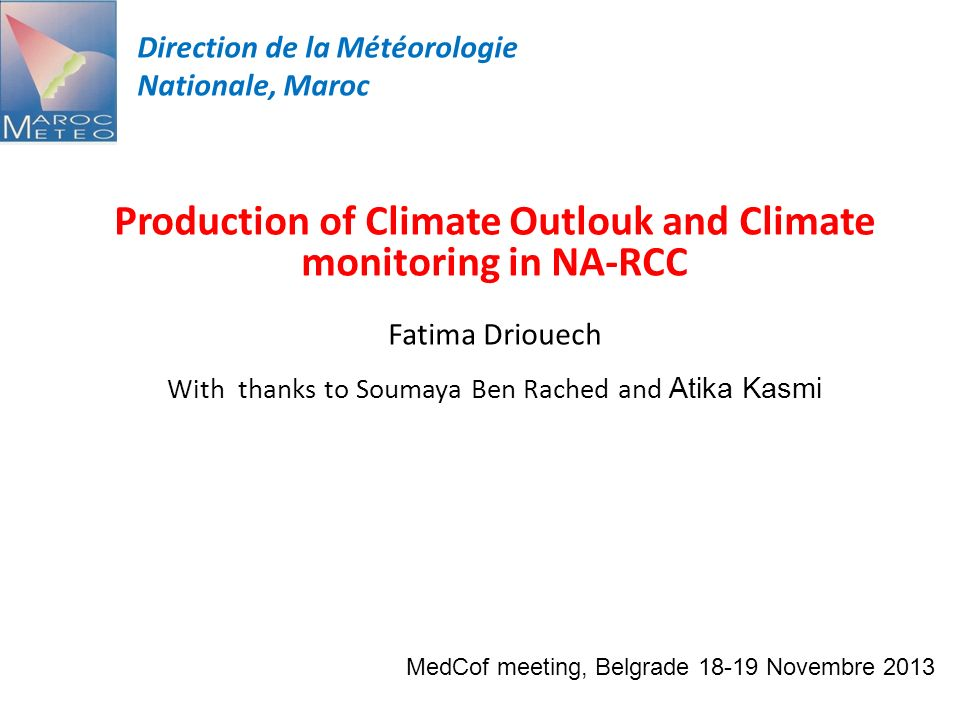 Production of Climate Outlouk and Climate monitoring in NA-RCC