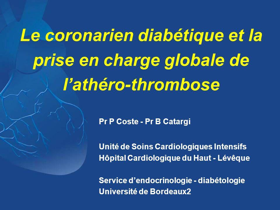 Le coronarien diabétique et la prise en charge globale de l'athéro-thrombose