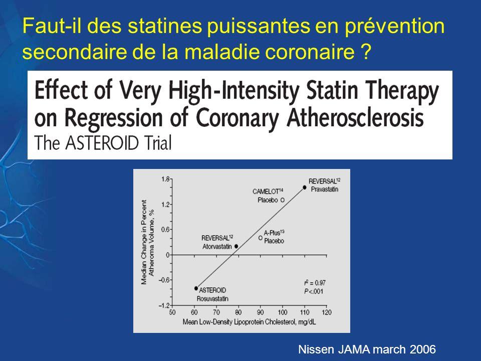 Faut-il des statines puissantes en prévention secondaire de la maladie coronaire
