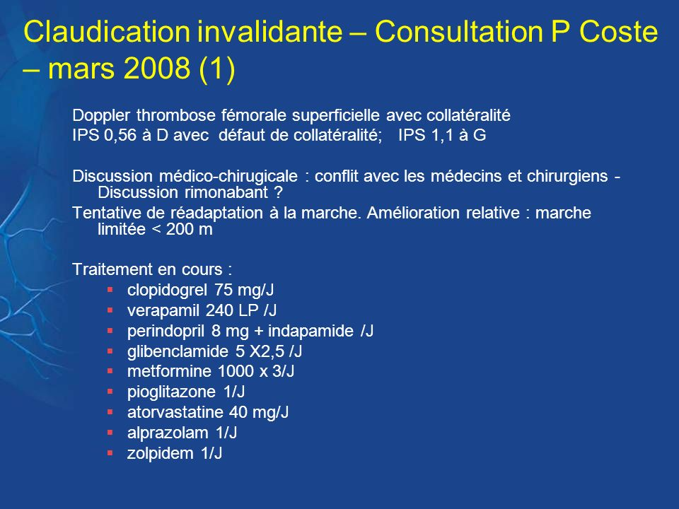 Claudication invalidante – Consultation P Coste – mars 2008 (1)