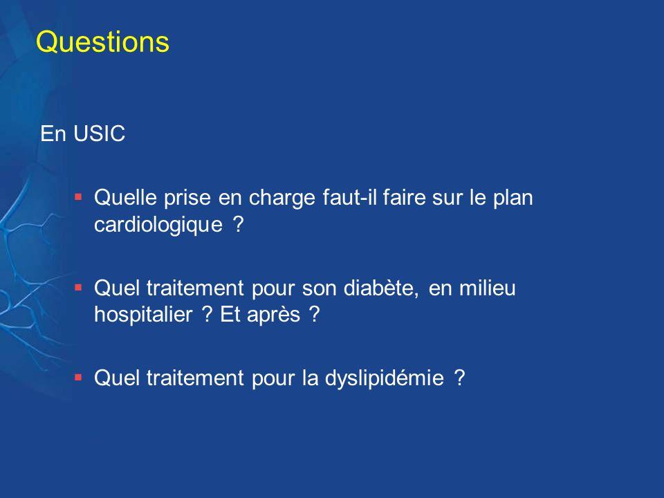 Questions En USIC. Quelle prise en charge faut-il faire sur le plan cardiologique