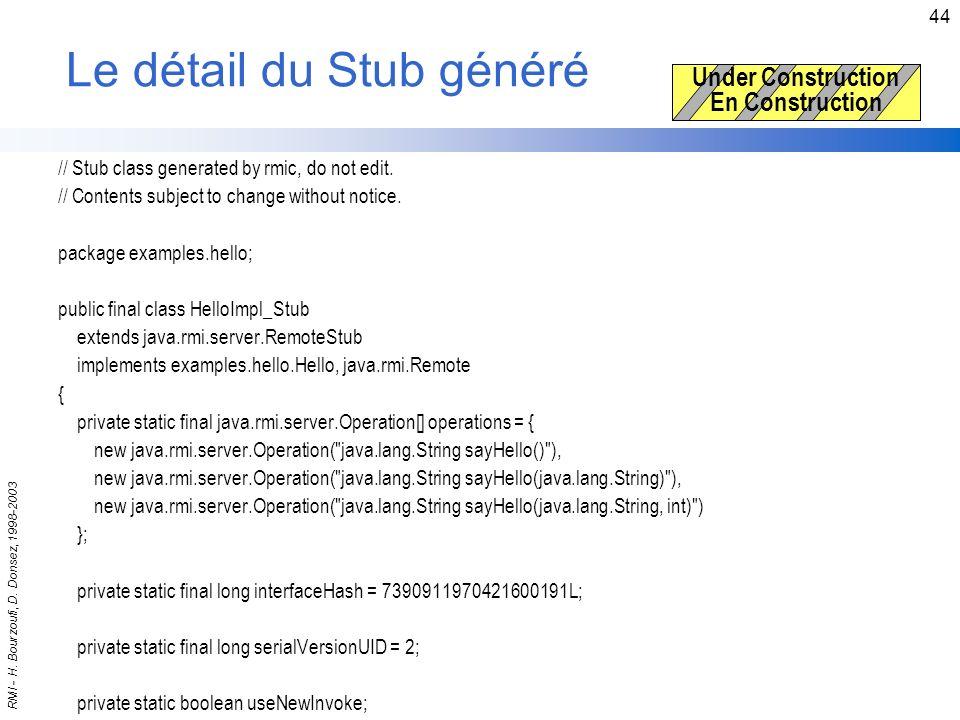 Le détail du Stub généré