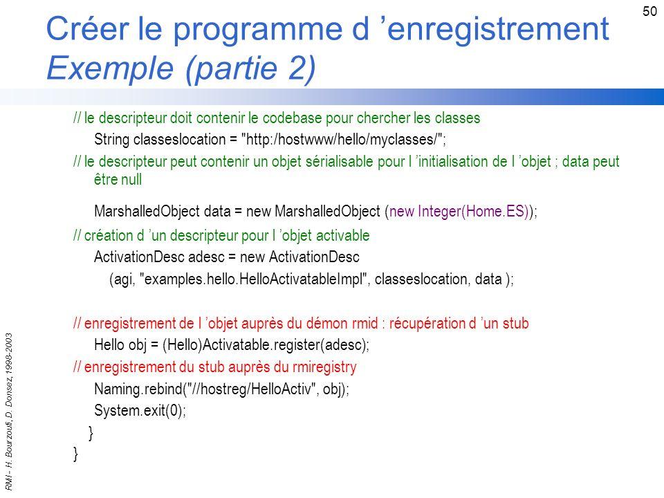 Créer le programme d 'enregistrement Exemple (partie 2)