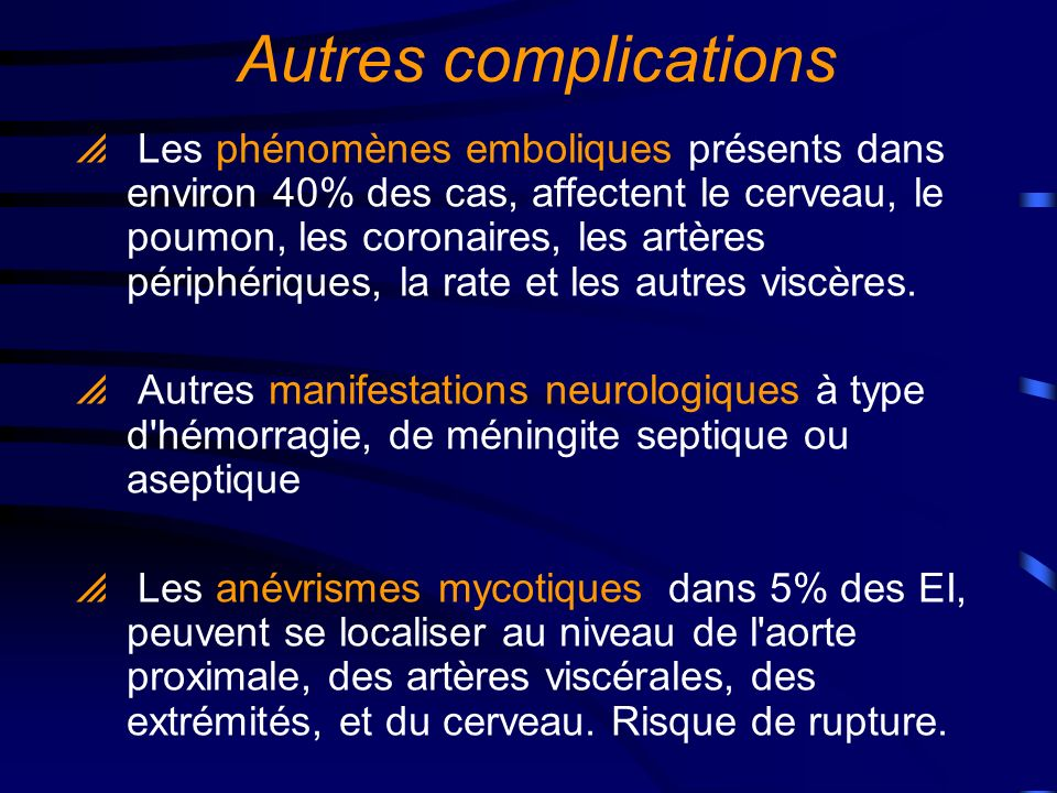 Autres complications