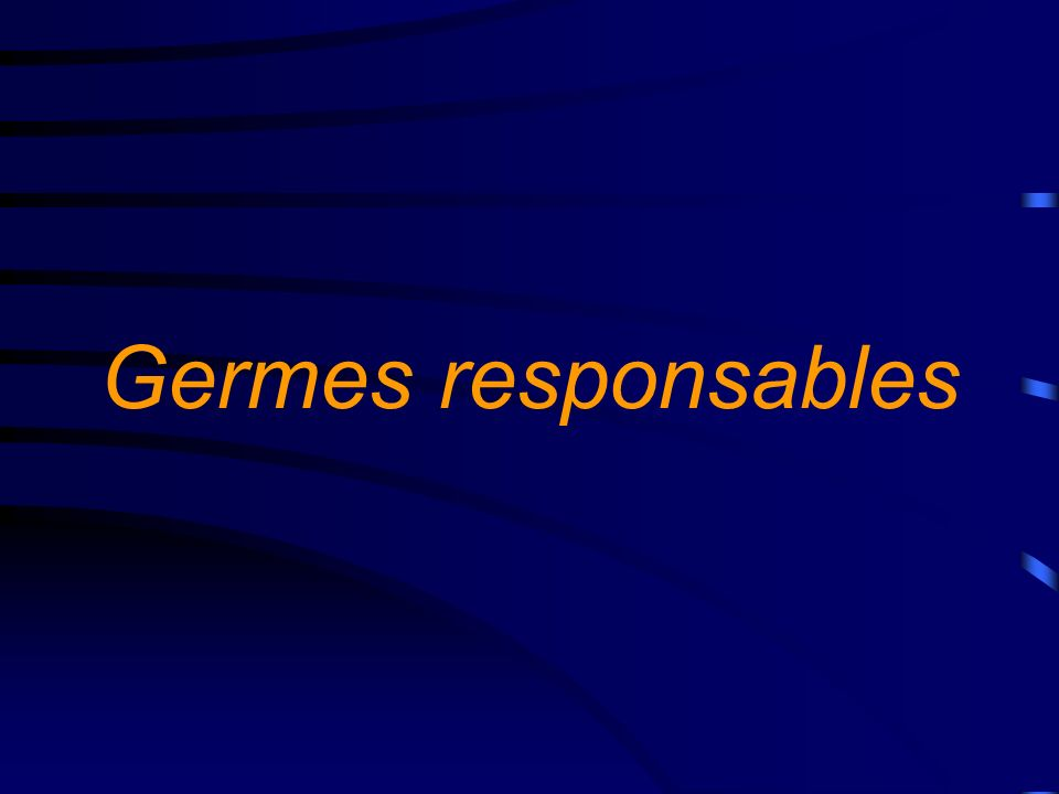 Germes responsables