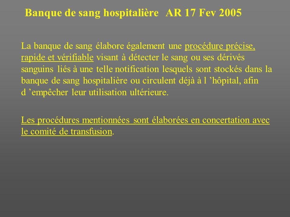 Banque de sang hospitalière AR 17 Fev 2005