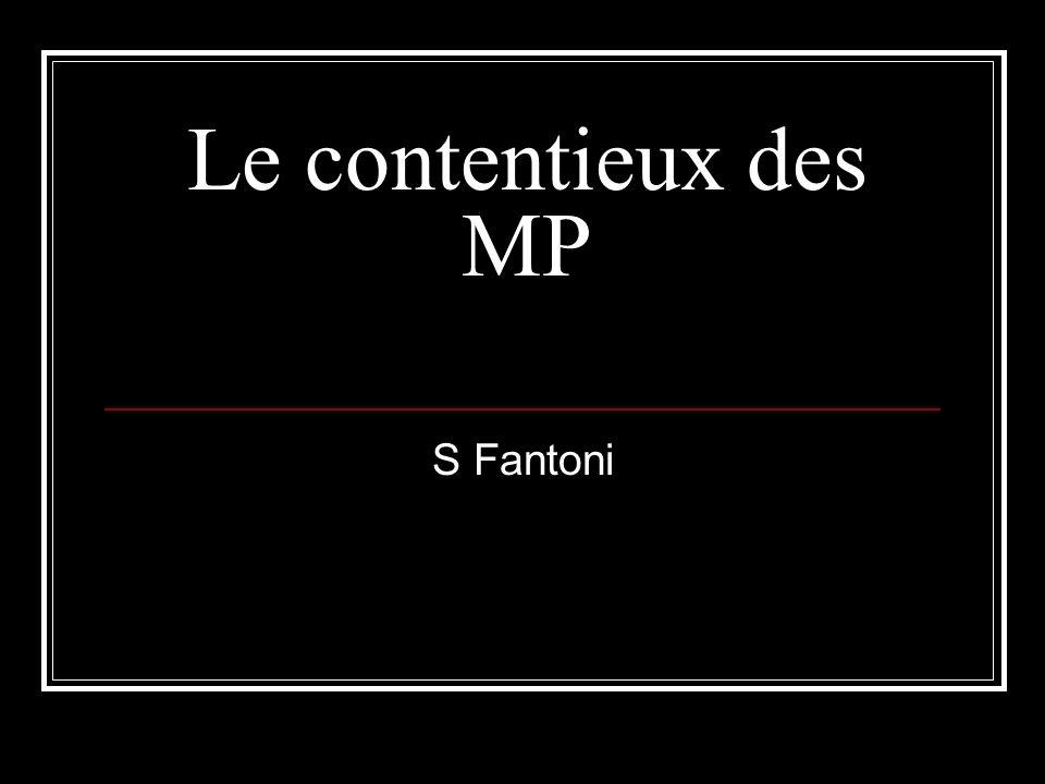 Le contentieux des MP S Fantoni