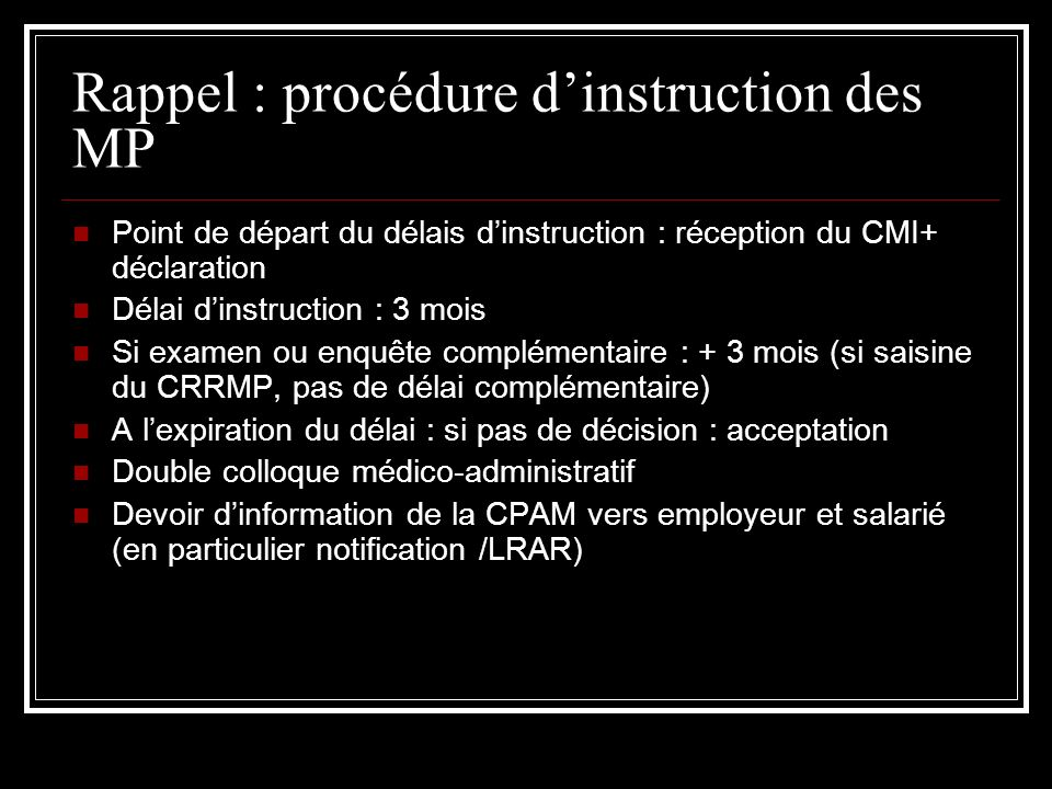 Rappel : procédure d'instruction des MP