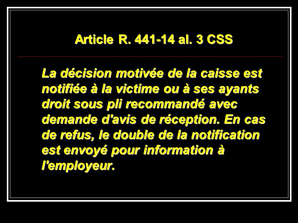 Article R. 441-14 al. 3 CSS
