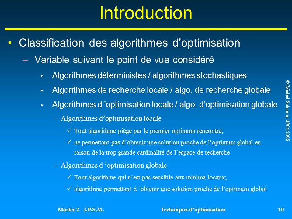 Introduction Classification des algorithmes d'optimisation