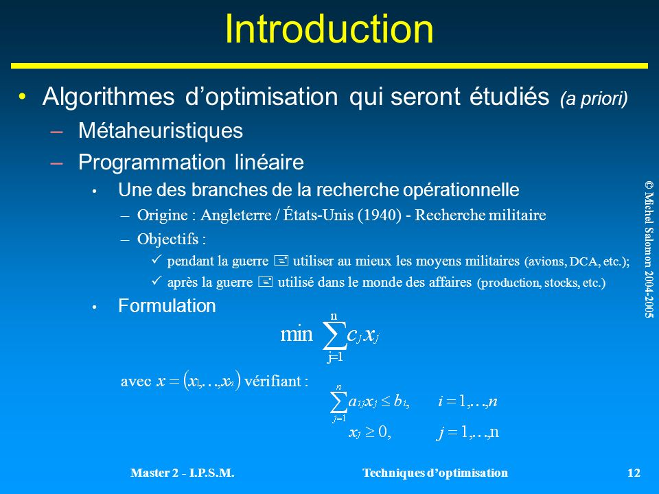 Introduction Algorithmes d'optimisation qui seront étudiés (a priori)