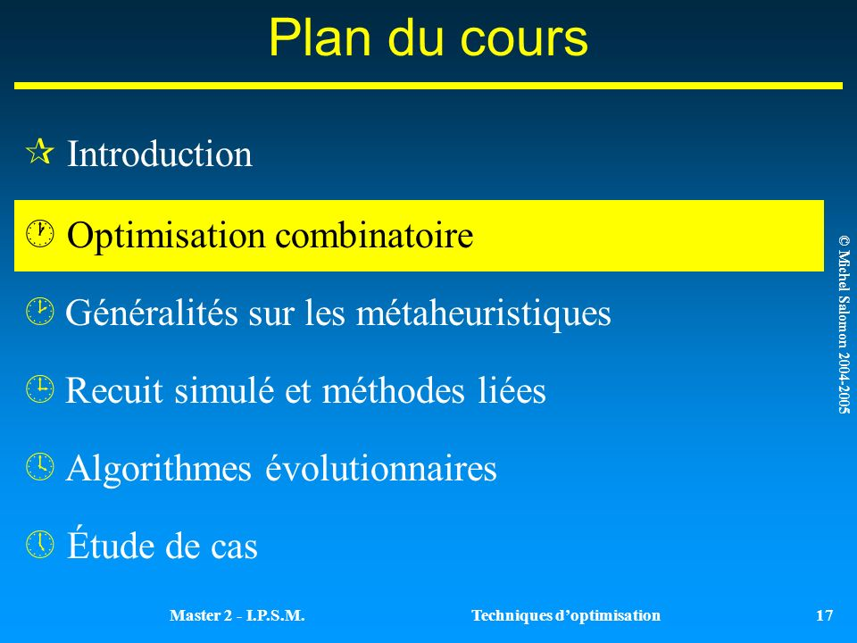 Plan du cours Introduction Optimisation combinatoire